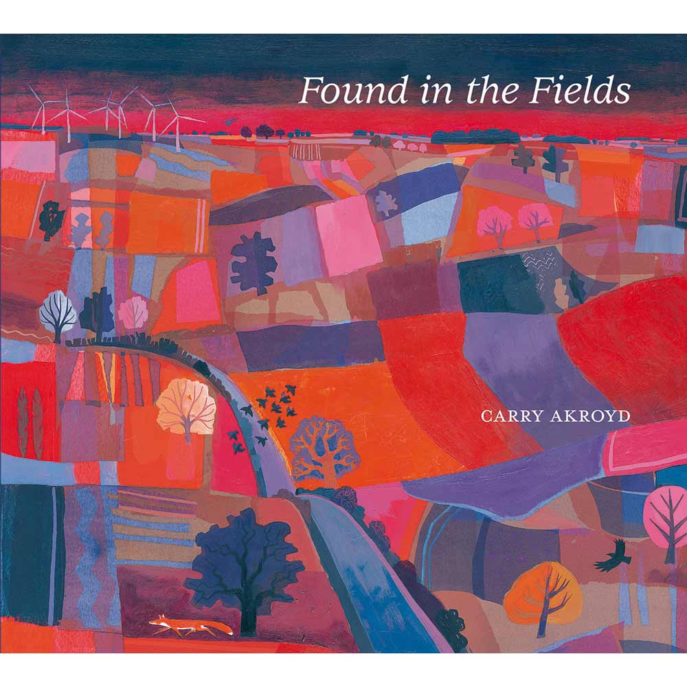 Book of artworks, 'Found in the Fields' by Carry Akroyd