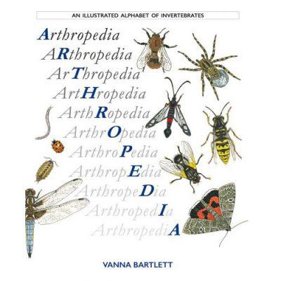 An illustrated alphabet of invertebrates book, 'Arthropedia' by Vanna Bartlett
